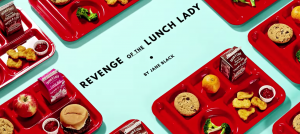 Revenge of the Lunch Lady by Jane Black